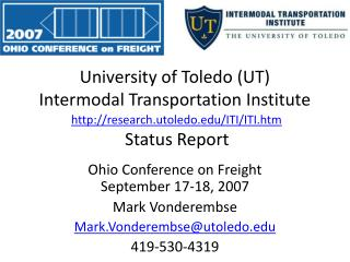 Ohio Conference on Freight September 17-18, 2007 Mark Vonderembse Mark.Vonderembse@utoledo