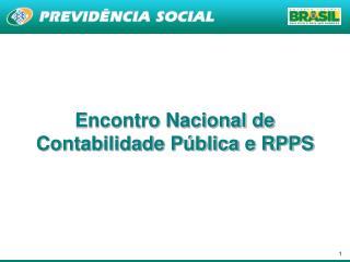 Encontro Nacional de Contabilidade P�blica e RPPS