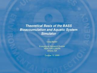 Theoretical Basis of the BASS Bioaccumulation and Aquatic System Simulator