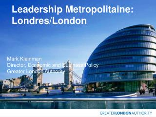 Leadership Metropolitaine: Londres/London