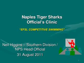 """Naples Tiger Sharks   Official's Clinic """"EFSL COMPETITIVE SWIMMING"""""""