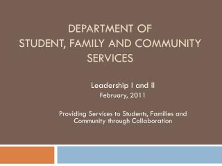 DEPARTMENT OF  STUDENT, FAMILY AND COMMUNITY SERVICES