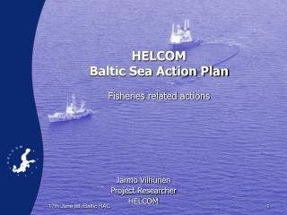 HELCOM  Baltic Sea Action Plan  Fisheries related actions