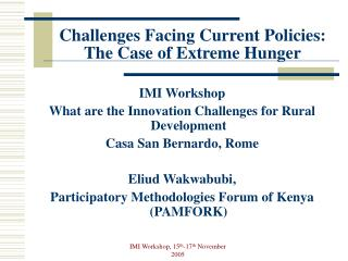 Challenges Facing Current Policies: The Case of Extreme Hunger