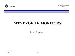 MTA PROFILE MONITORS