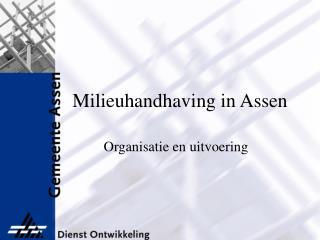 Milieuhandhaving in Assen