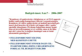 Budsjett-innst. S.nr.7 -   2006-2007