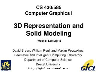 CS 430/585 Computer Graphics I 3D Representation and  Solid Modeling Week 8, Lecture 15