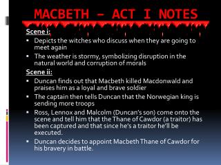 MACBETH – ACT I NOTES