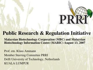 Public Research & Regulation Initiative
