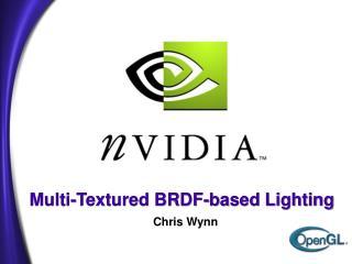 Multi-Textured BRDF-based Lighting