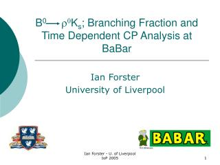 B 0 r 0 K s ; Branching Fraction and Time Dependent CP Analysis at BaBar