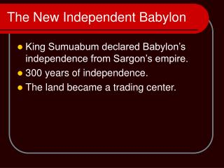 The New Independent Babylon