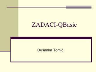 ZADACI-QBasic