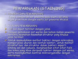 PEWARNAAN (STAINING)