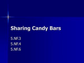 Sharing Candy Bars