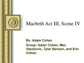 Macbeth Act III, Scene IV