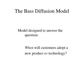 The Bass Diffusion Model