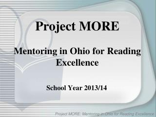 Project MORE Mentoring in Ohio for Reading Excellence