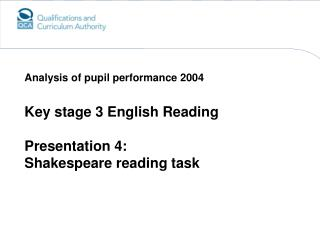Key stage 3 English Reading Presentation 4: Shakespeare reading task