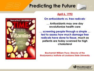 April 6, 1992 On antioxidants vs. free radicals: