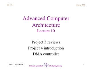 Advanced Computer Architecture Lecture 10
