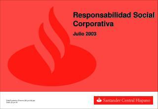 Responsabilidad Social Corporativa Julio 2003