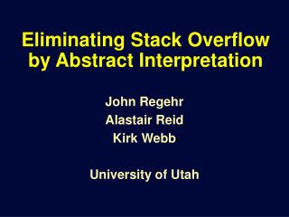 Eliminating Stack Overflow by Abstract Interpretation