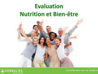 Evaluation Nutrition et Bien-être