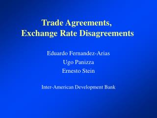 Trade Agreements,  Exchange Rate Disagreements