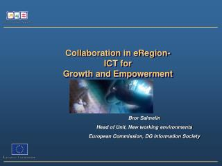 Collaboration in eRegion- ICT for Growth and Empowerment