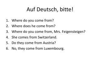 Auf Deutsch, bitte!