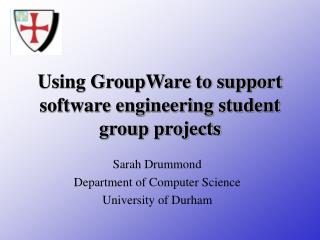 Using GroupWare to support software engineering student group projects