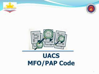 UACS MFO/PAP Code