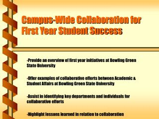 Campus-Wide Collaboration for First Year Student Success