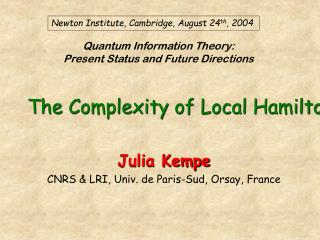Quantum Information Theory:  Present Status and Future Directions