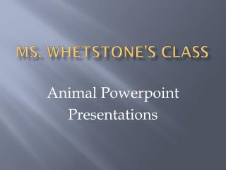 Ms. Whetstone's class