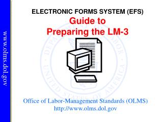 Office of Labor-Management Standards OLMS olms.dol