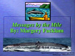 Messages by the Mile By: Margery Facklam