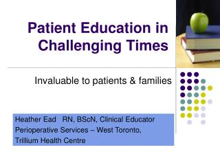 Patient Education in Challenging Times