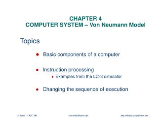 CHAPTER 4 COMPUTER SYSTEM – Von Neumann Model