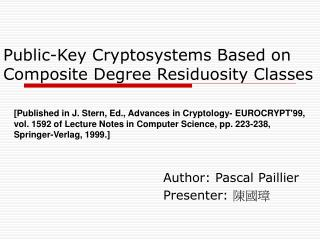 Public-Key Cryptosystems Based on Composite Degree Residuosity Classes