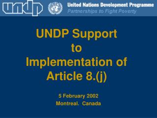 UNDP Support to Implementation of Article 8.(j)