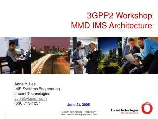 3GPP2 Workshop MMD IMS Architecture