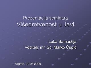 Prezentacija seminara Višedretvenost u Javi