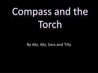 Compass and the Torch