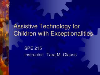 Assistive Technology for Children with Exceptionalities