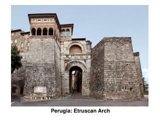 Perugia: Etruscan Arch
