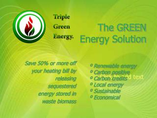 The GREEN Energy Solution