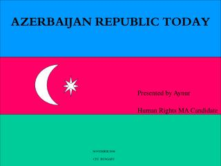 AZERBAIJAN REPUBLIC TODAY